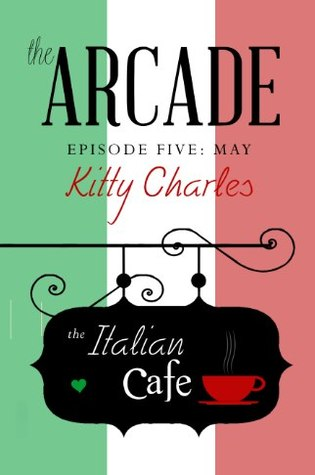 The Arcade, Episode 5, May, The Italian Cafe